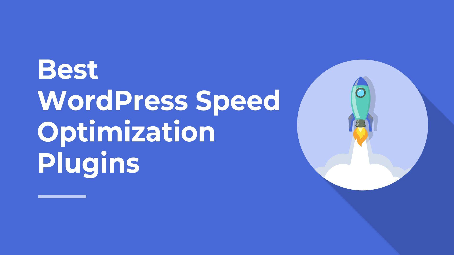 Top 10 Best Free WordPress speed optimization plugins